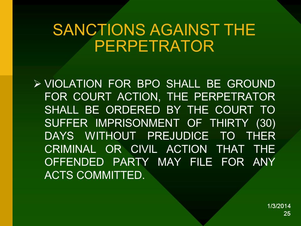 SANCTIONS AGAINST THE PERPETRATOR