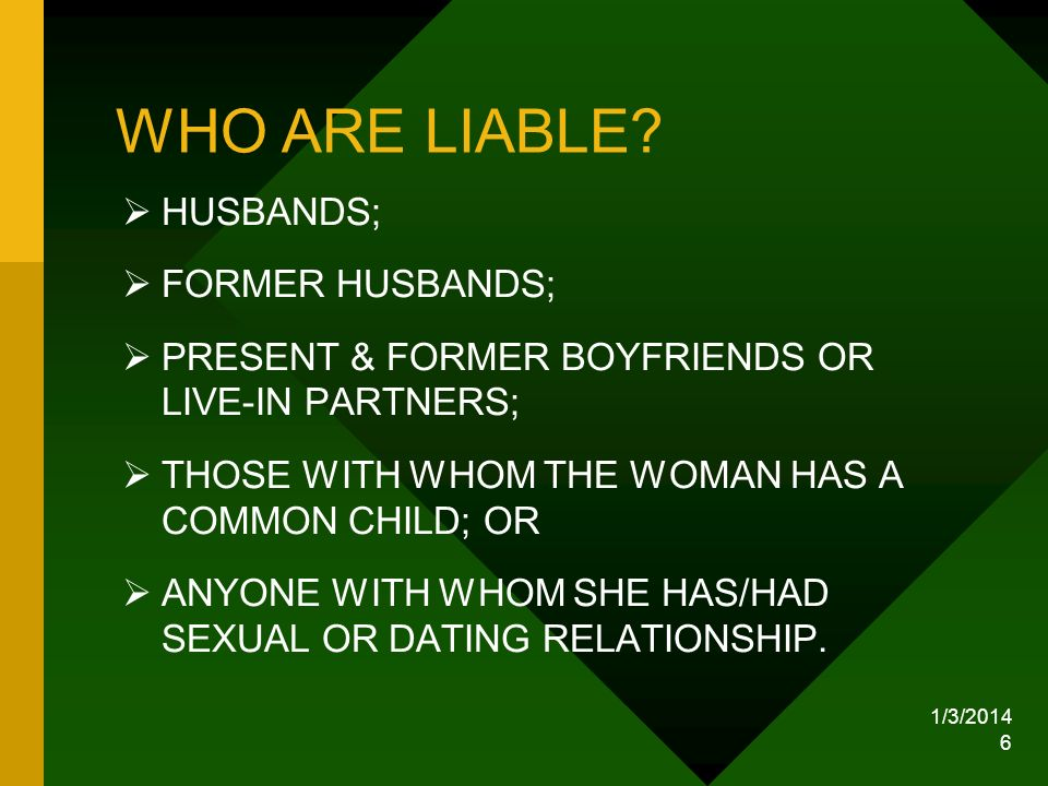 WHO ARE LIABLE HUSBANDS; FORMER HUSBANDS;