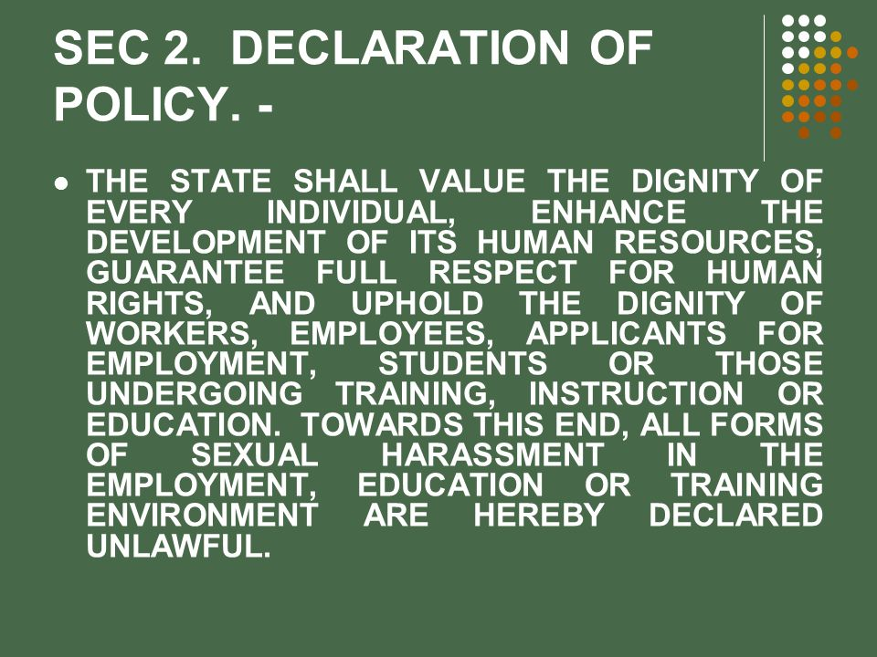 SEC 2. DECLARATION OF POLICY. -
