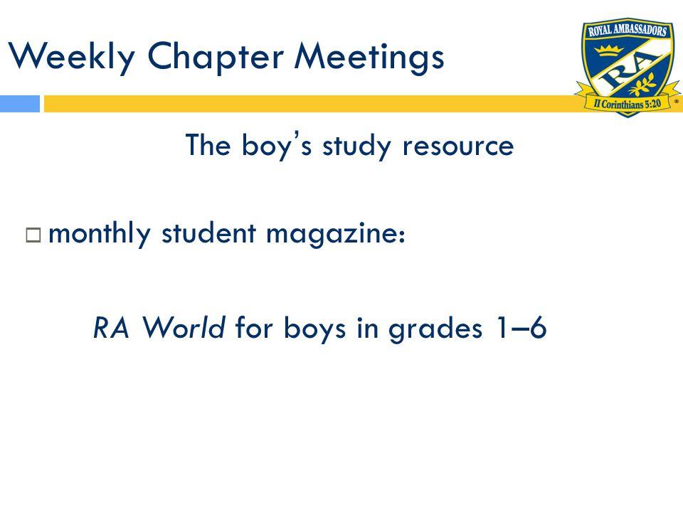Weekly Chapter Meetings