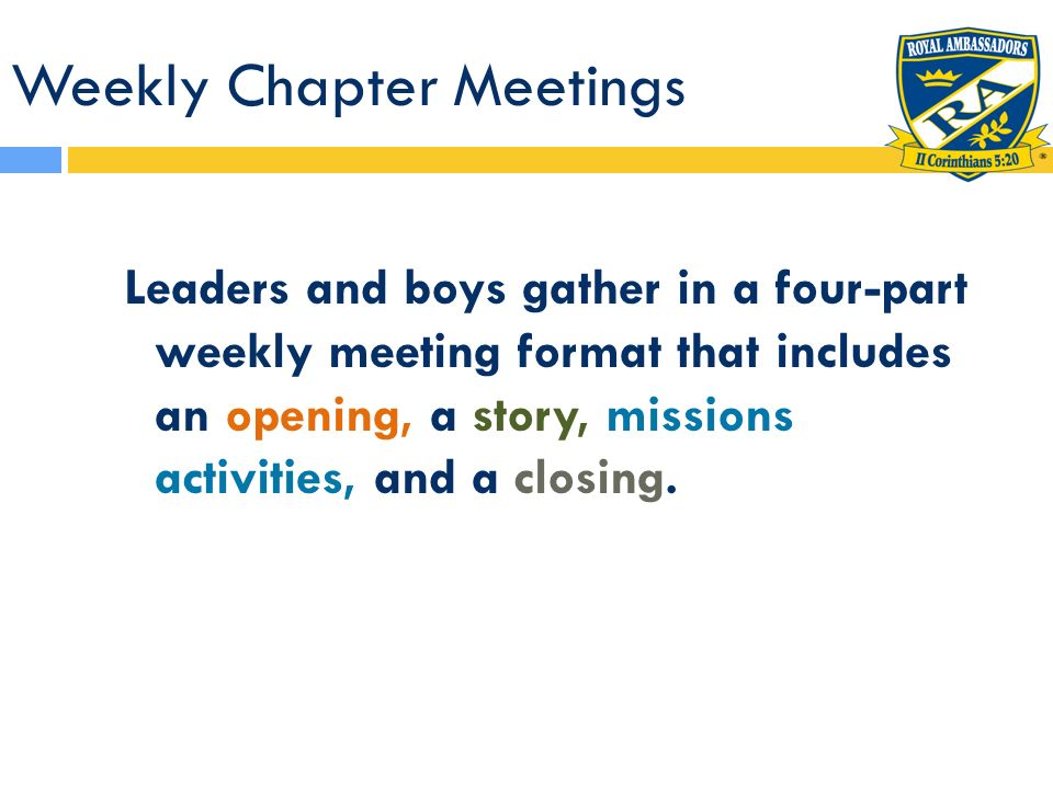 Weekly Chapter Meetings