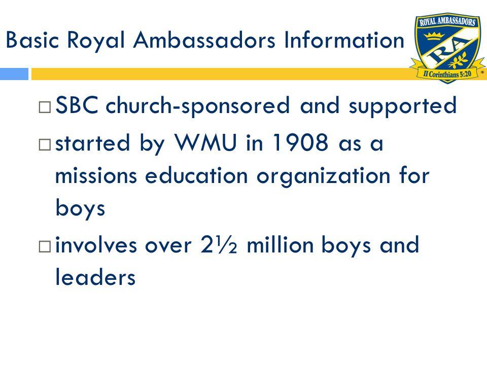 Basic Royal Ambassadors Information