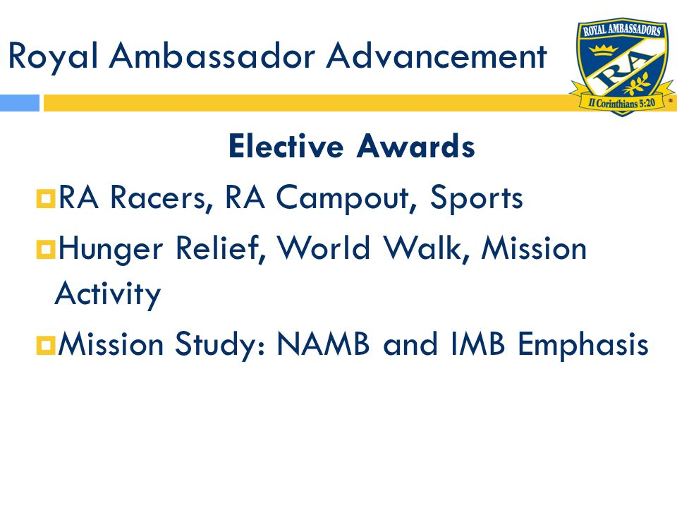 Royal Ambassador Advancement