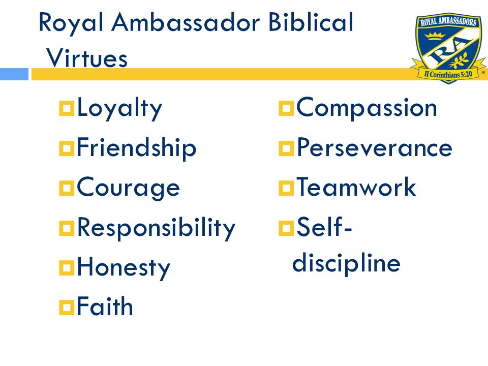 Royal Ambassador Biblical Virtues