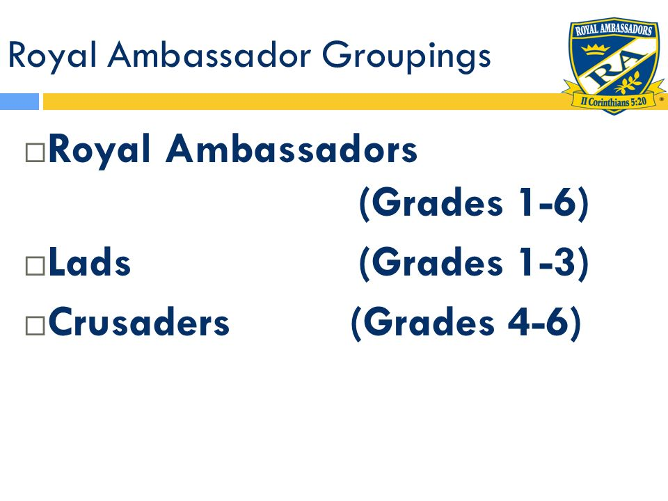 Royal Ambassador Groupings