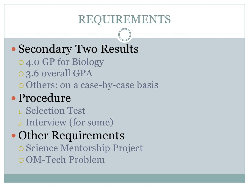 Secondary Two Results Procedure Other Requirements REQUIREMENTS