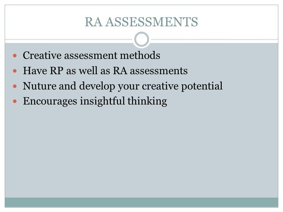 RA ASSESSMENTS Creative assessment methods
