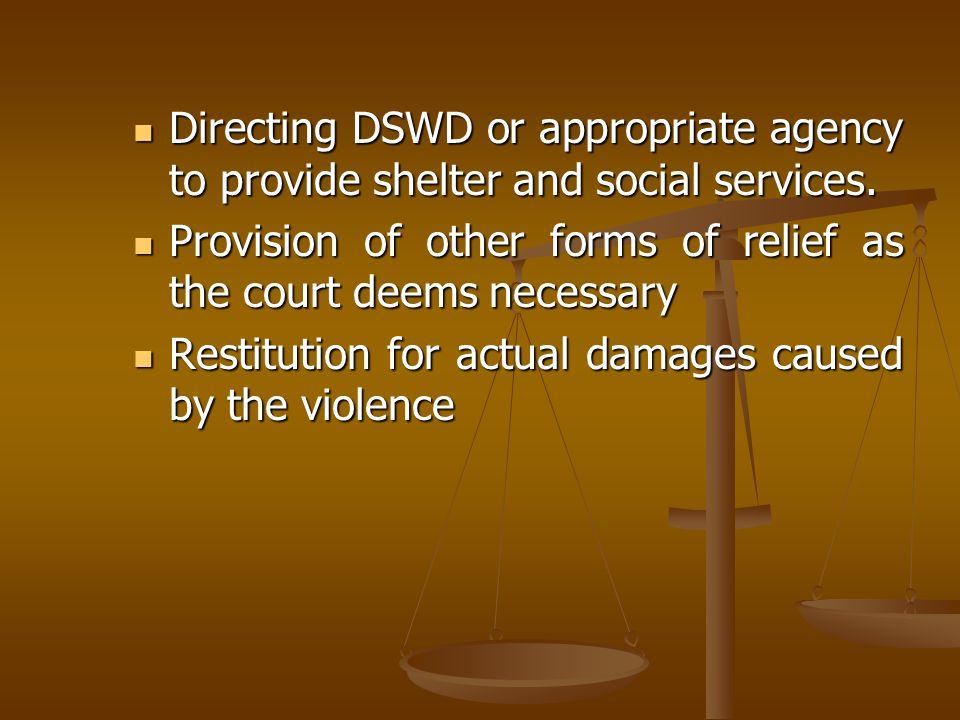 Directing DSWD or appropriate agency to provide shelter and social services.