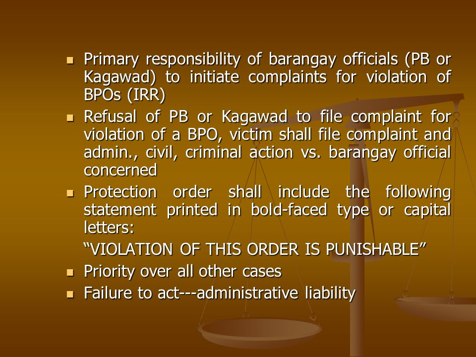 Primary responsibility of barangay officials (PB or Kagawad) to initiate complaints for violation of BPOs (IRR)