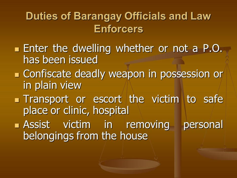 Duties of Barangay Officials and Law Enforcers