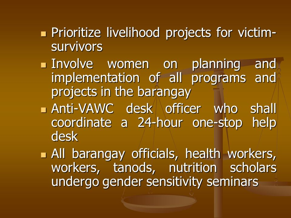 Prioritize livelihood projects for victim-survivors