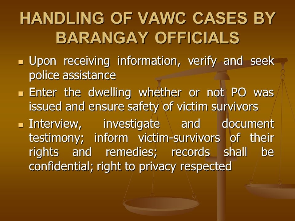 HANDLING OF VAWC CASES BY BARANGAY OFFICIALS