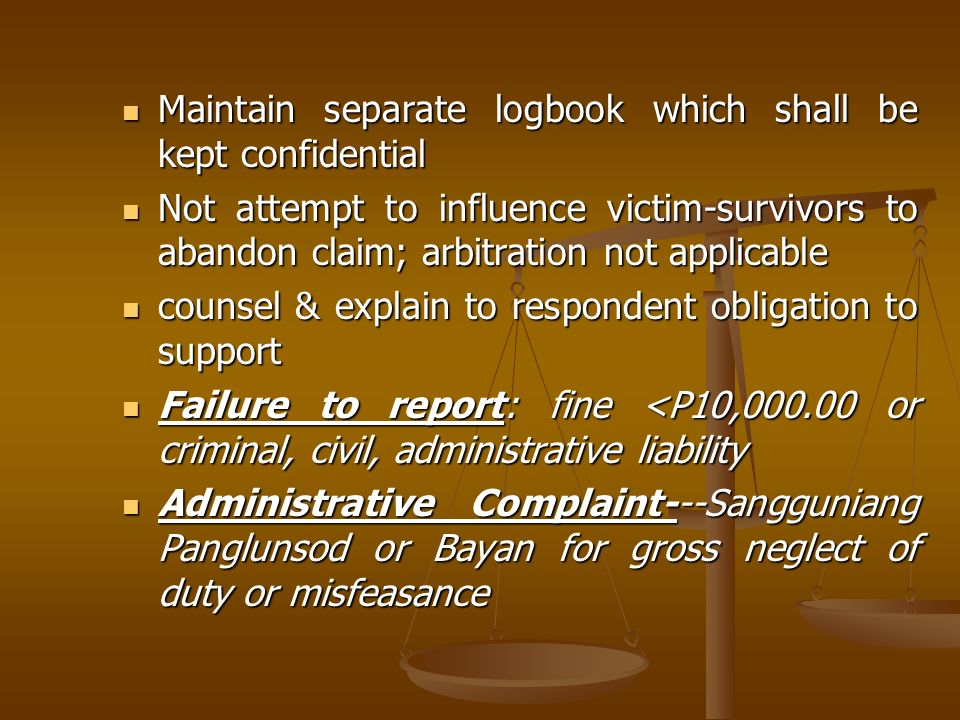 Maintain separate logbook which shall be kept confidential