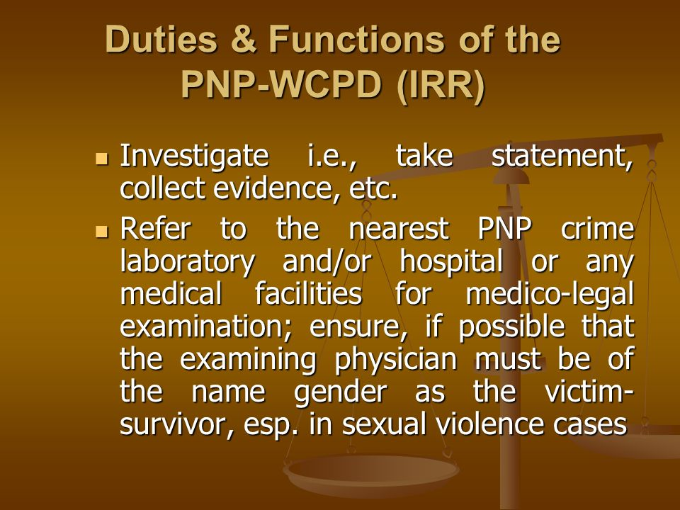 Duties & Functions of the PNP-WCPD (IRR)