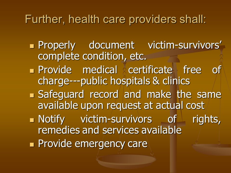 Further, health care providers shall: