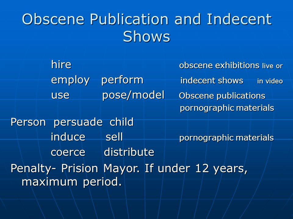 Obscene Publication and Indecent Shows