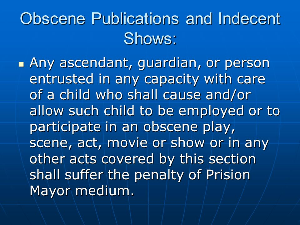 Obscene Publications and Indecent Shows: