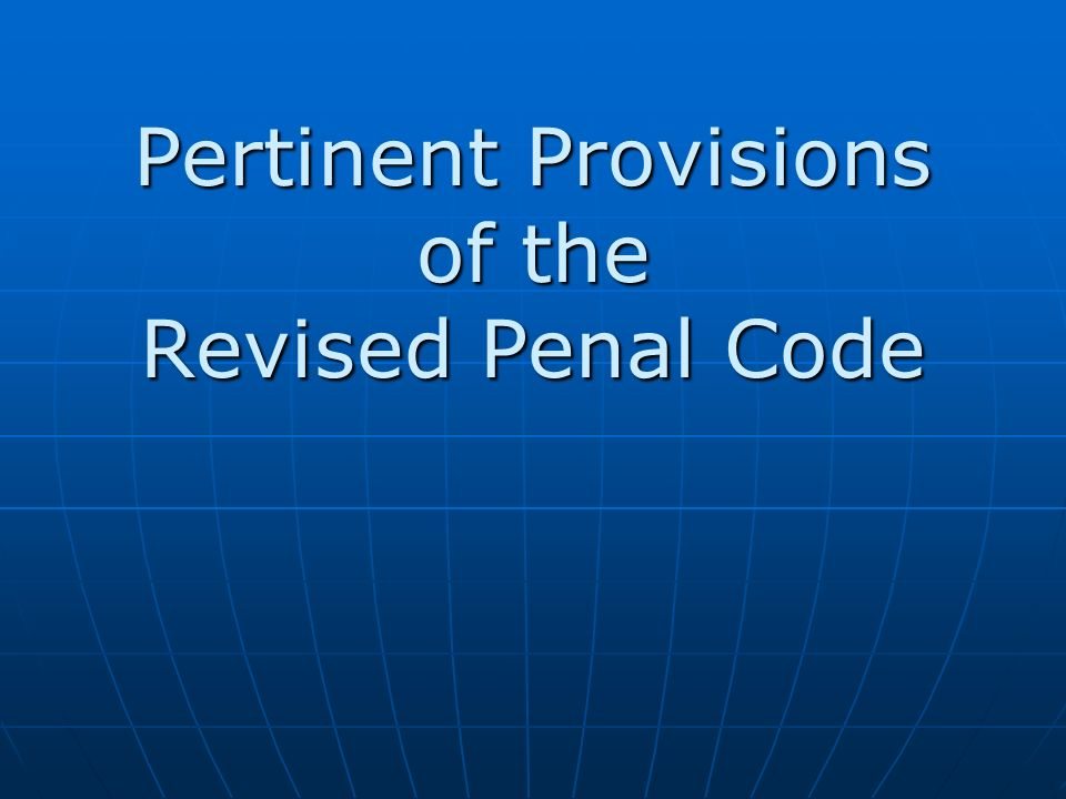 revised penal code The revised code of washington (rcw) is the compilation of all permanent laws now in force it is a collection of session laws (enacted by the legislature, and signed .