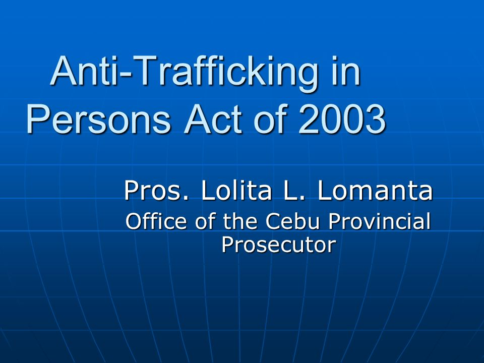 Anti-Trafficking in Persons Act of 2003