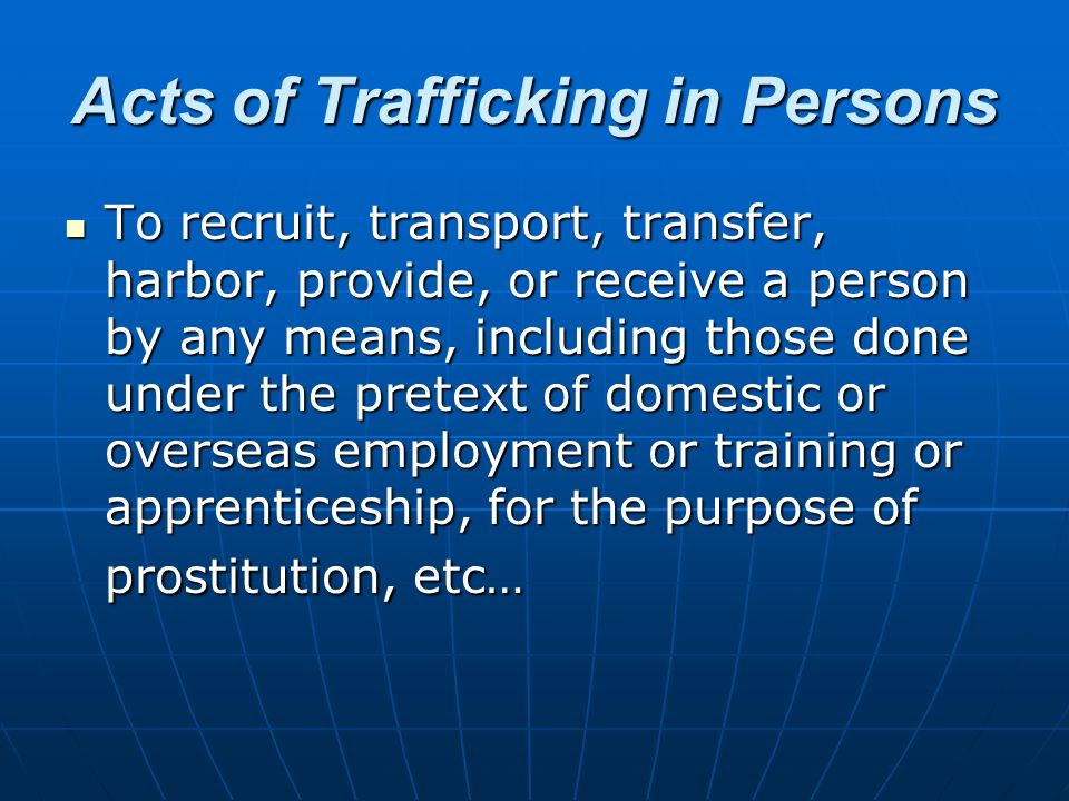 Acts of Trafficking in Persons