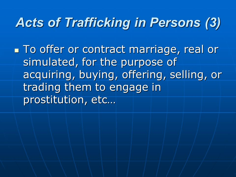 Acts of Trafficking in Persons (3)