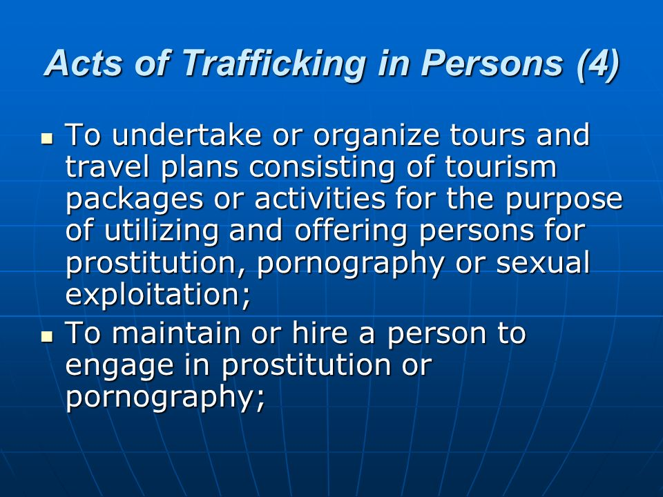 Acts of Trafficking in Persons (4)