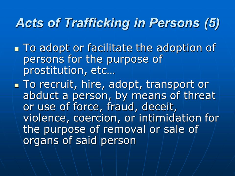 Acts of Trafficking in Persons (5)
