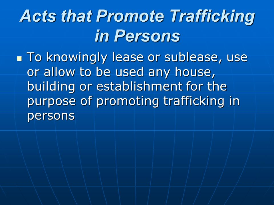 Acts that Promote Trafficking in Persons