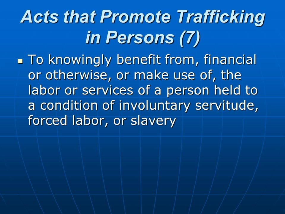 Acts that Promote Trafficking in Persons (7)