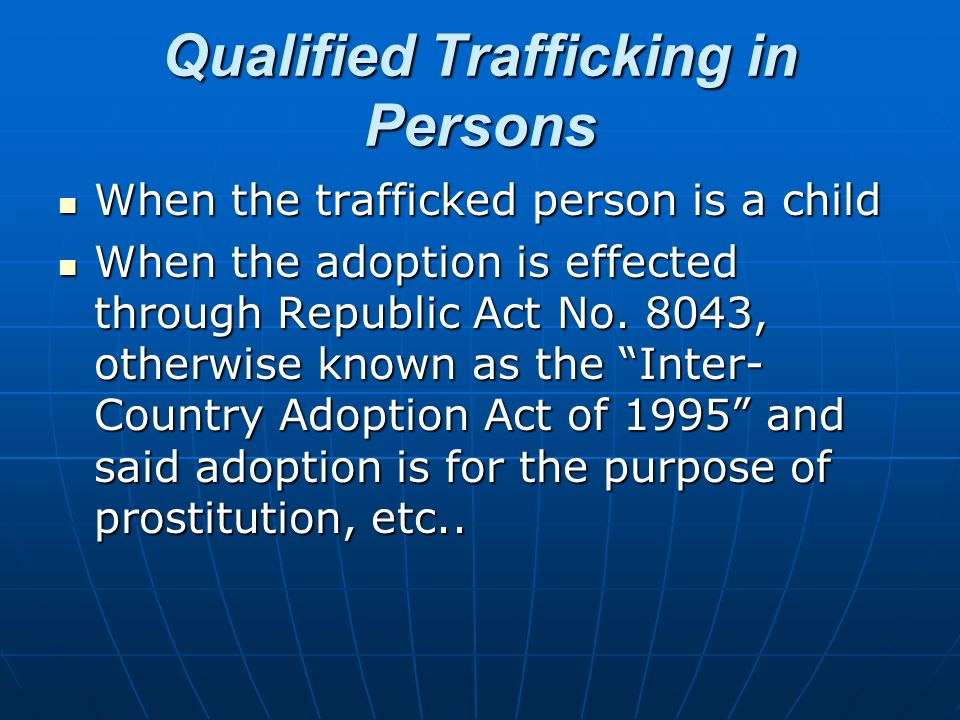 Qualified Trafficking in Persons