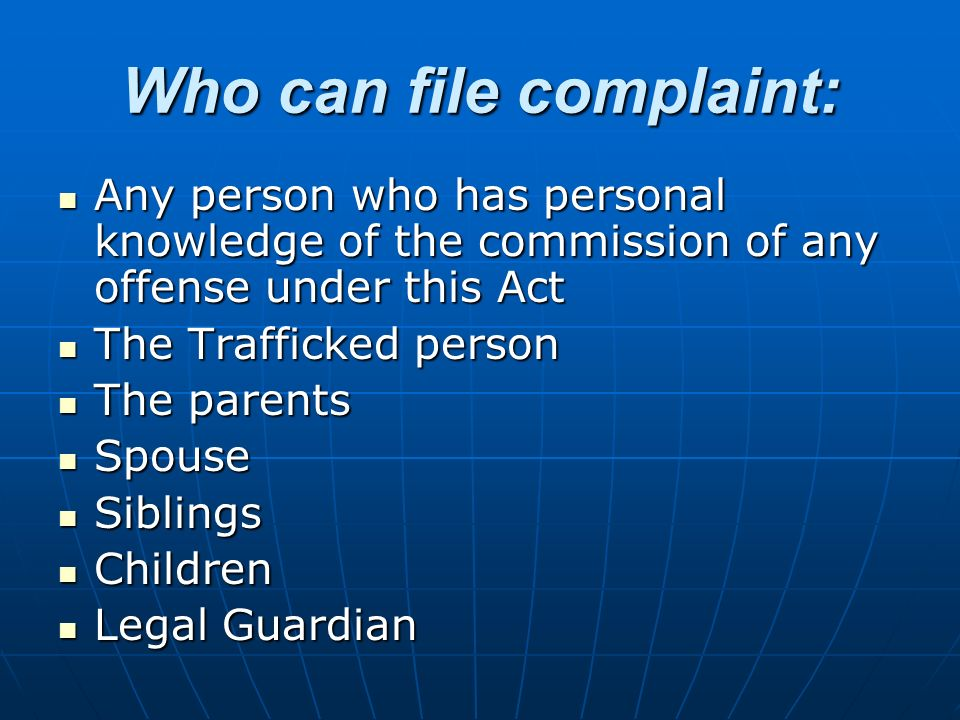 Who can file complaint:
