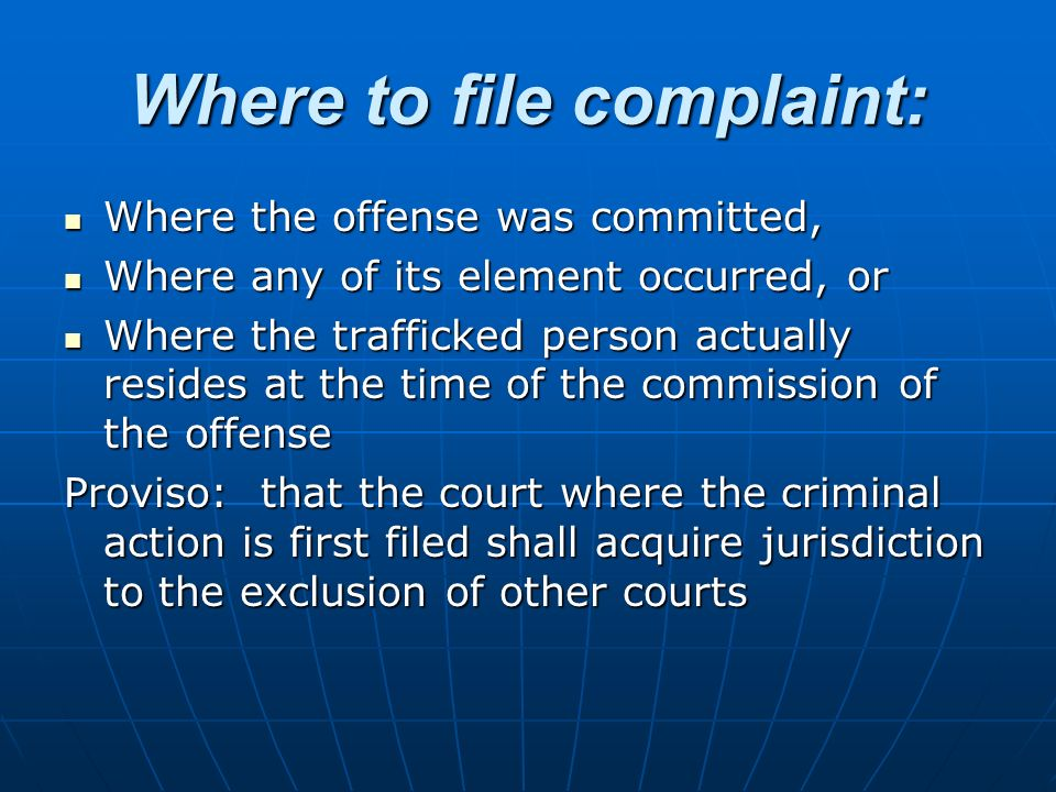 Where to file complaint: