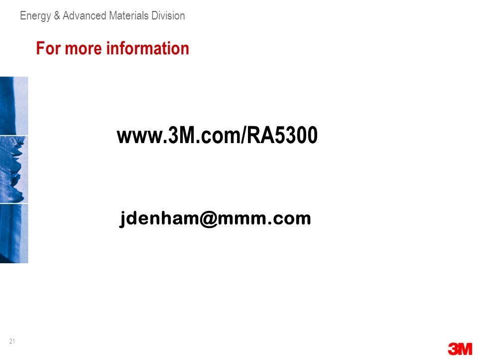 For more information www.3M.com/RA5300 jdenham@mmm.com