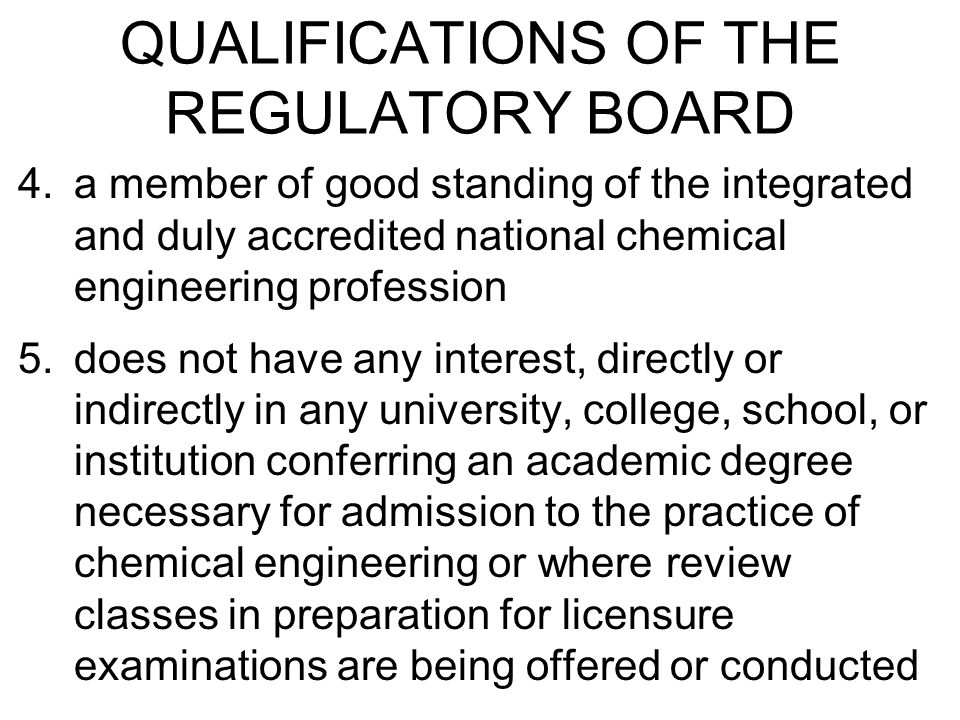 QUALIFICATIONS OF THE REGULATORY BOARD