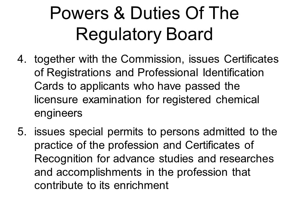 Powers & Duties Of The Regulatory Board