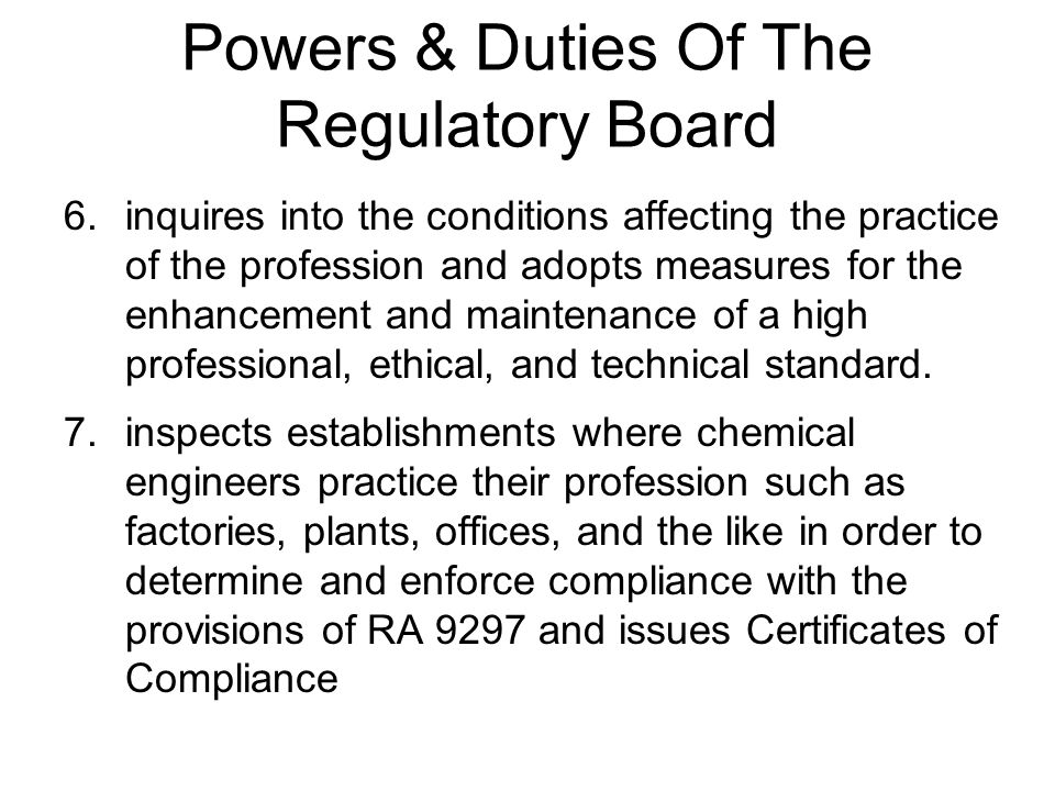 Powers & Duties Of The Regulatory Board