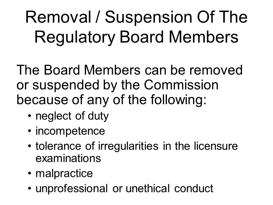 Removal / Suspension Of The Regulatory Board Members