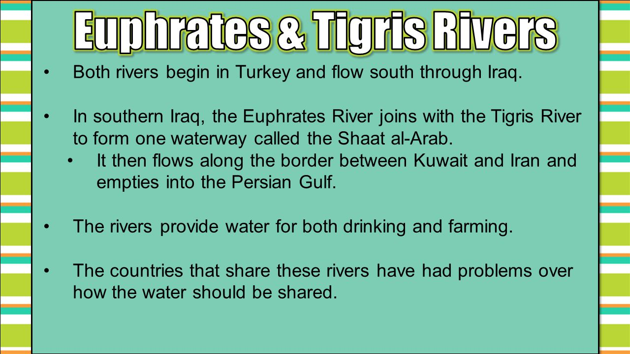 Euphrates & Tigris Rivers