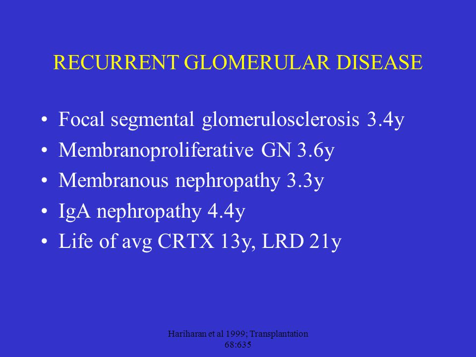 RECURRENT GLOMERULAR DISEASE