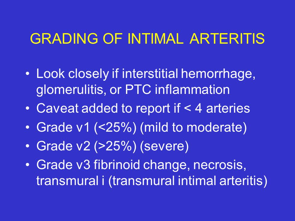 GRADING OF INTIMAL ARTERITIS