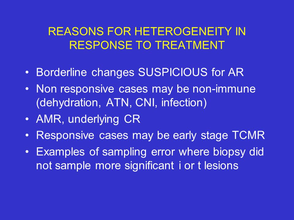 REASONS FOR HETEROGENEITY IN RESPONSE TO TREATMENT