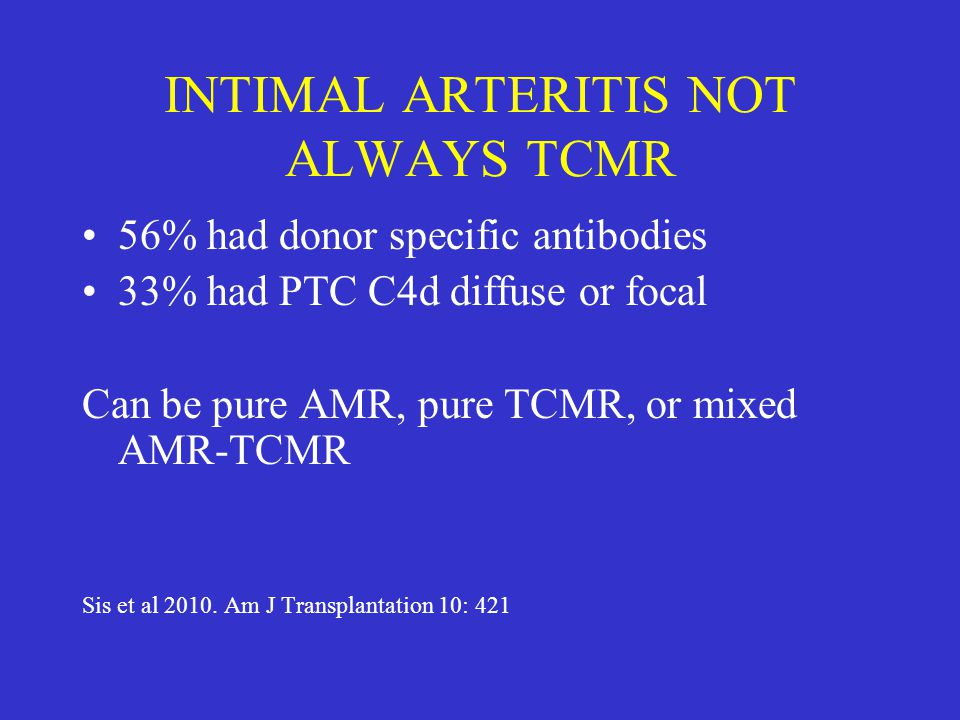 INTIMAL ARTERITIS NOT ALWAYS TCMR