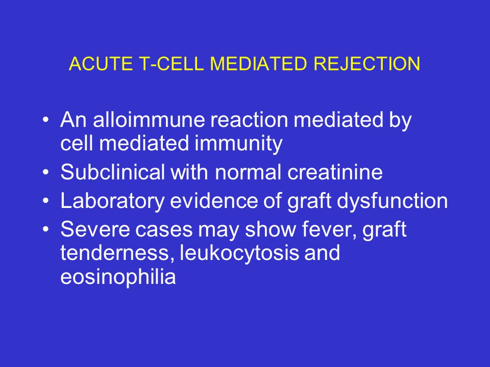 ACUTE T-CELL MEDIATED REJECTION