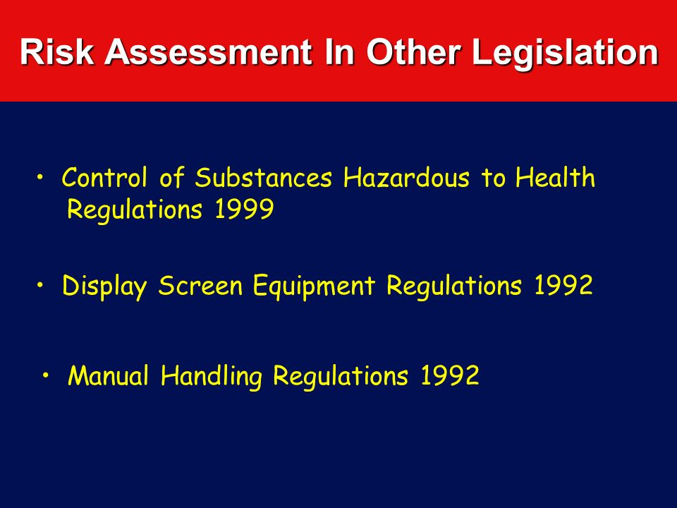 Risk Assessment In Other Legislation