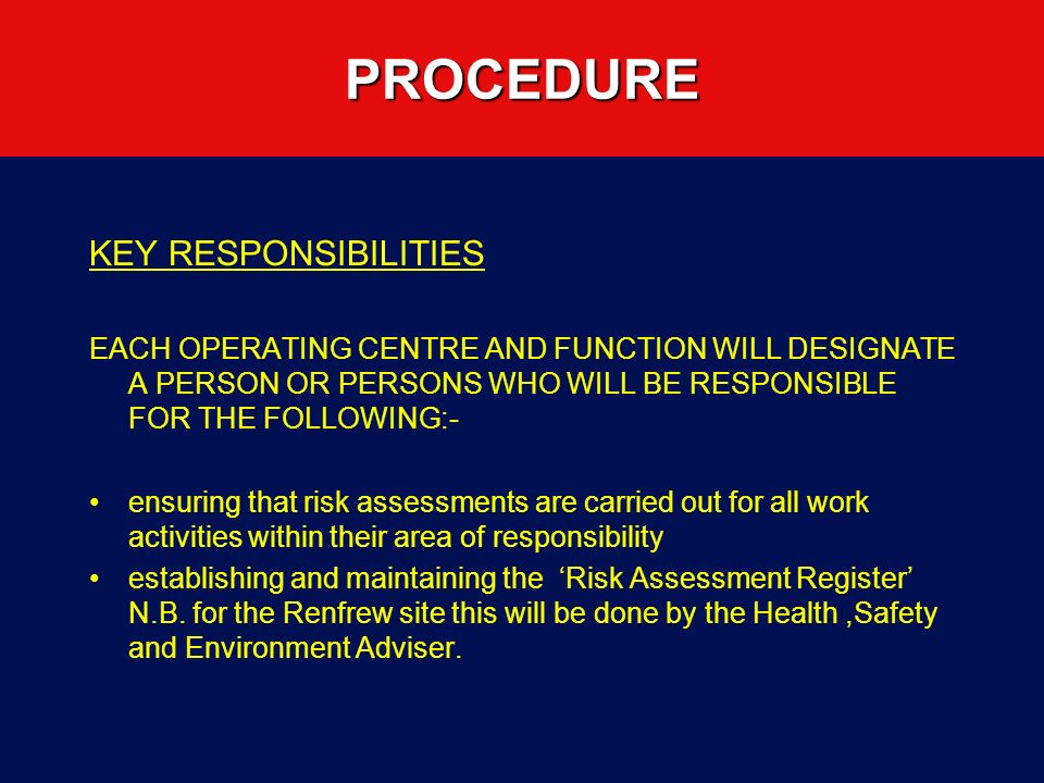 PROCEDURE KEY RESPONSIBILITIES