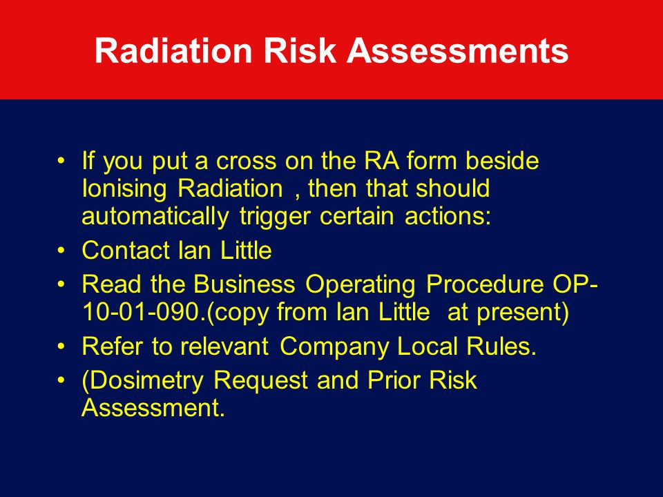 Radiation Risk Assessments