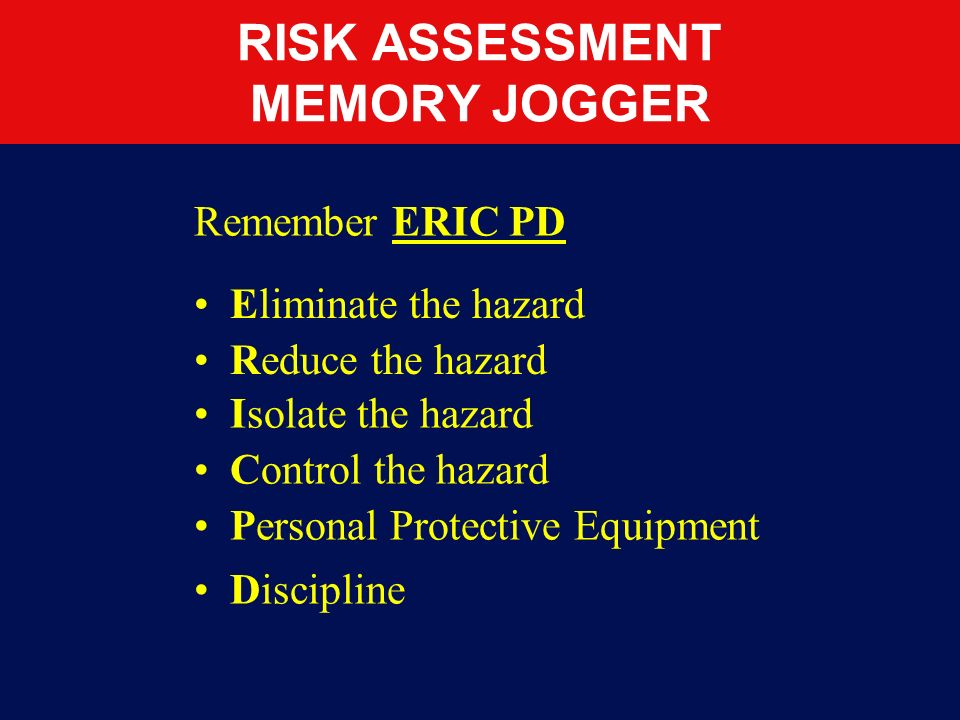 RISK ASSESSMENT MEMORY JOGGER