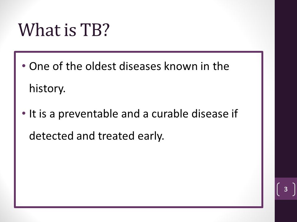 What is TB One of the oldest diseases known in the history.