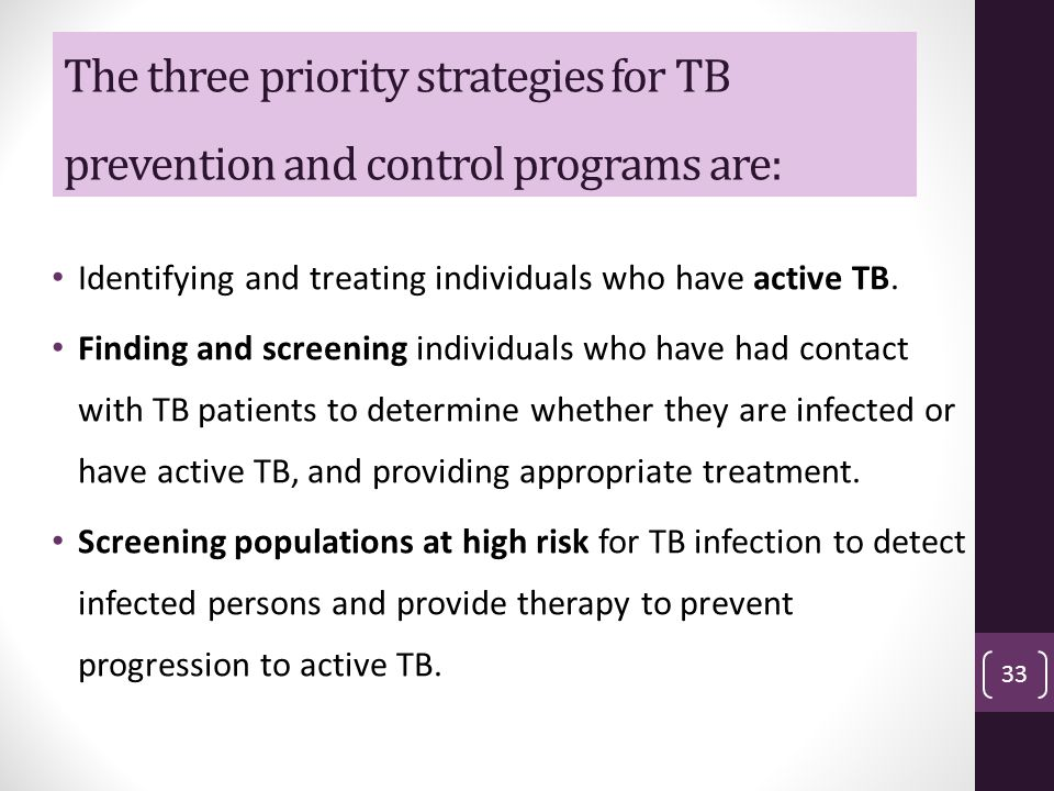 The three priority strategies for TB prevention and control programs are: