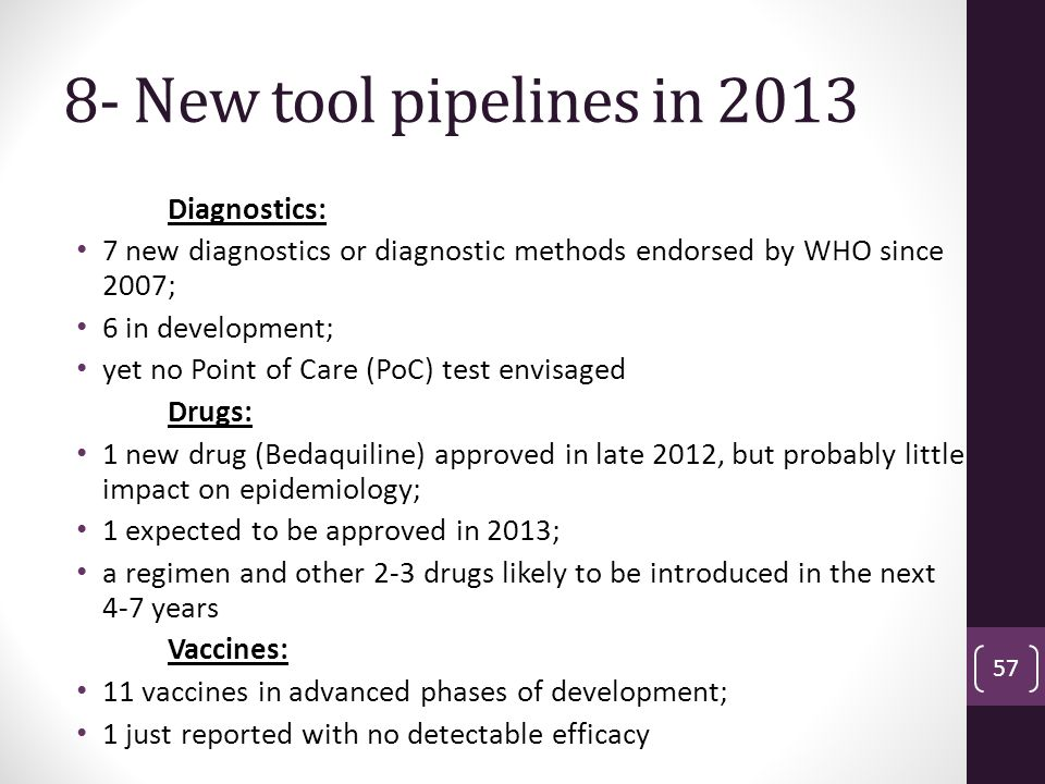 8- New tool pipelines in 2013 Diagnostics:
